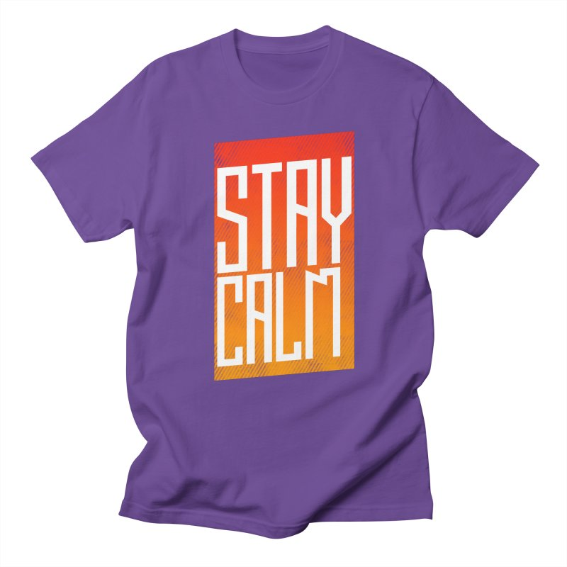 Stay Calm Men's T-shirt by Jaxxer Apparel