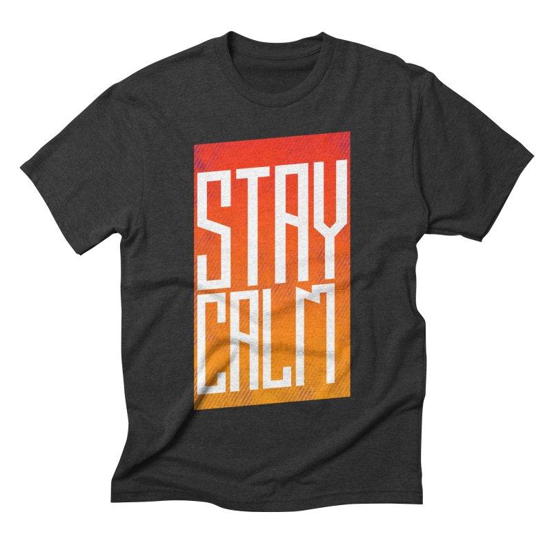 Stay Calm Men's Triblend T-shirt by Jaxxer Apparel