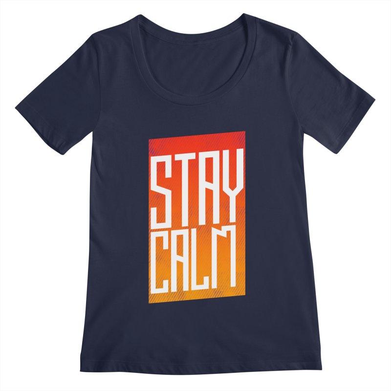 Stay Calm Women's Scoopneck by Jaxxer Apparel