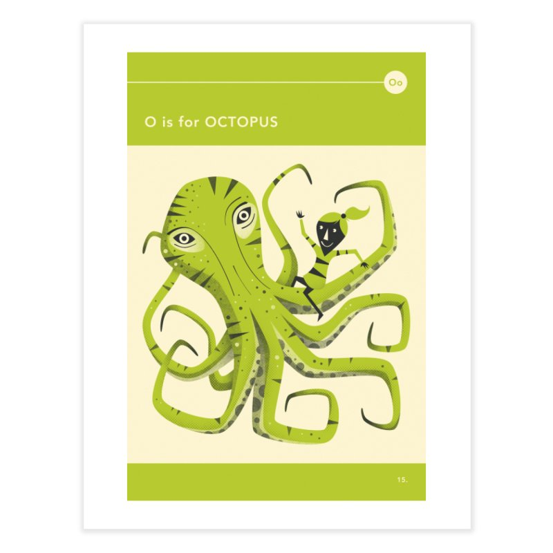 O IS FOR OCTOPUS Home Fine Art Print by Jazzberry Blue's Artist Shop