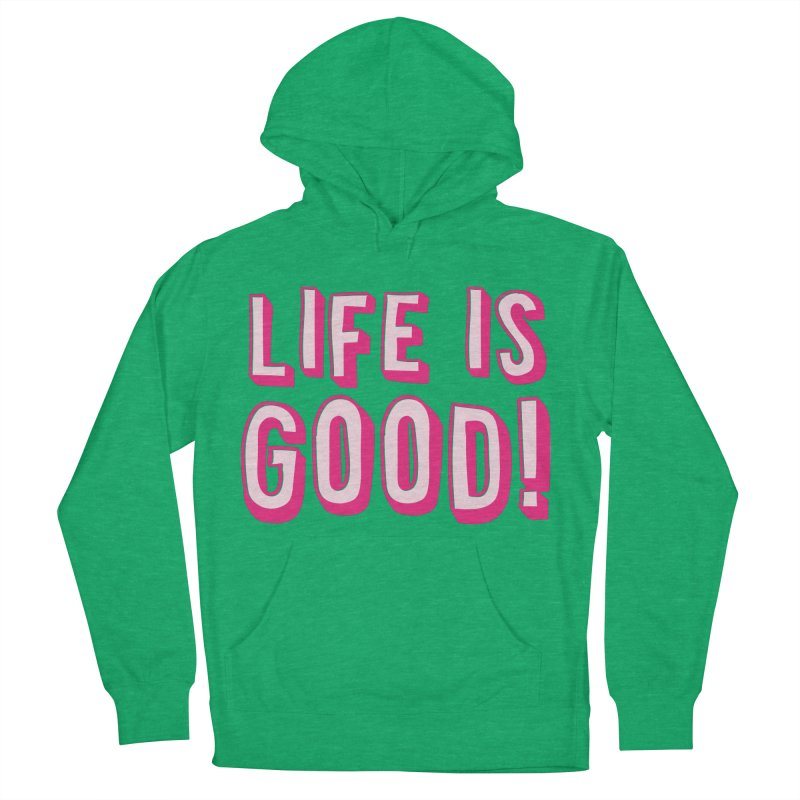 LIFE is good! Men's Pullover Hoody by JAZZYDEVIL DESIGNZ