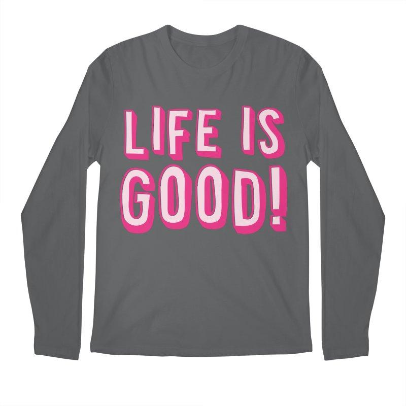 LIFE is good! Men's Longsleeve T-Shirt by JAZZYDEVIL DESIGNZ