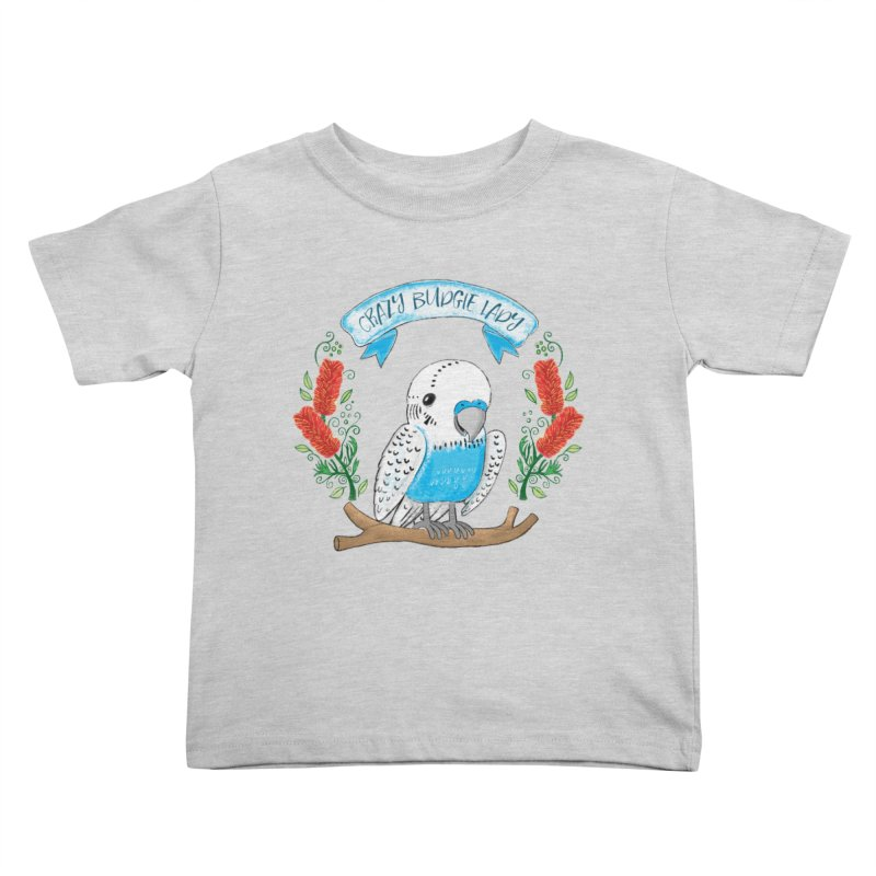 Crazy Budgie lady Kids Toddler T-Shirt by JAZZYDEVIL DESIGNZ