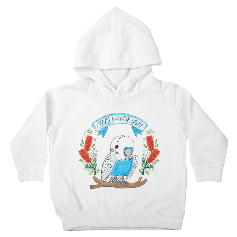 Crazy Budgie lady Kids Toddler Pullover Hoody by JAZZYDEVIL DESIGNZ