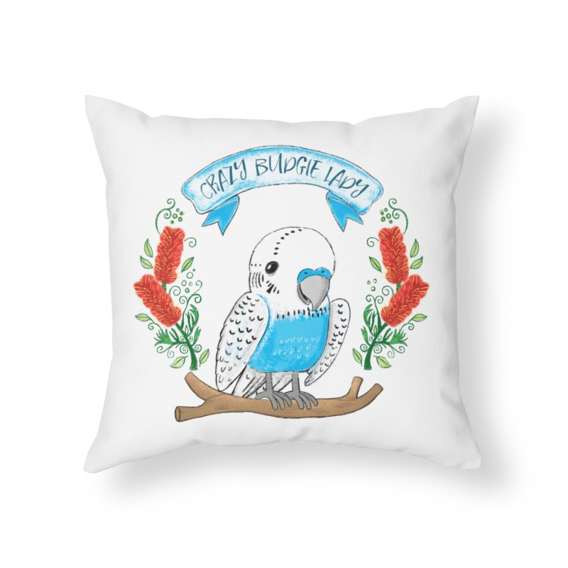 Crazy Budgie lady Home Throw Pillow by JAZZYDEVIL DESIGNZ