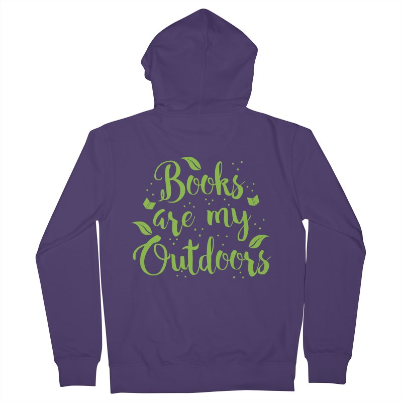 Books are my outdoors Women's Zip-Up Hoody by JAZZYDEVIL DESIGNZ