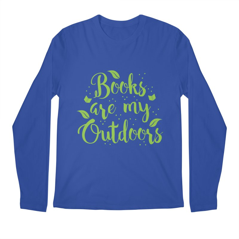 Books are my outdoors Men's Longsleeve T-Shirt by JAZZYDEVIL DESIGNZ