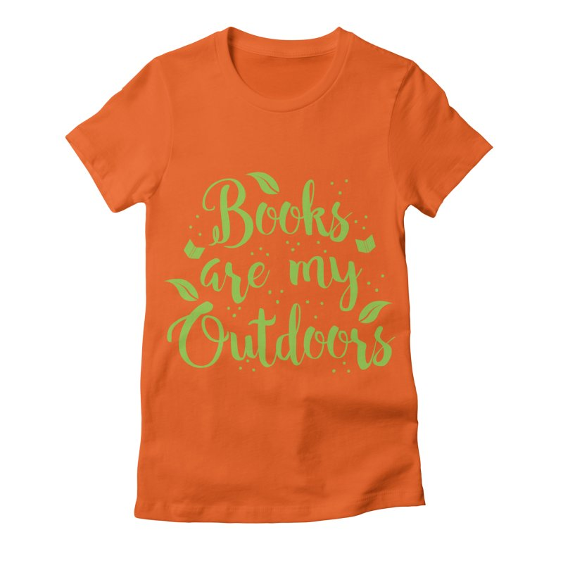 Books are my outdoors Women's Fitted T-Shirt by JAZZYDEVIL DESIGNZ