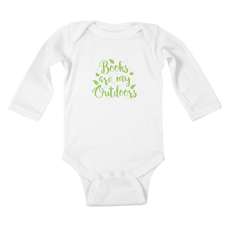 Books are my outdoors Kids Baby Longsleeve Bodysuit by JAZZYDEVIL DESIGNZ