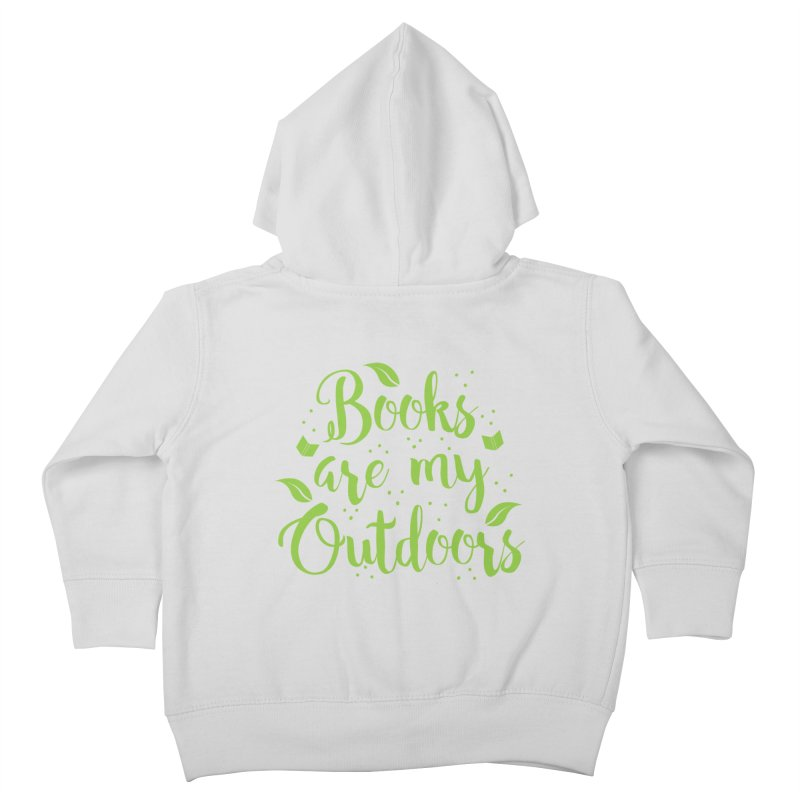 Books are my outdoors Kids Toddler Zip-Up Hoody by JAZZYDEVIL DESIGNZ