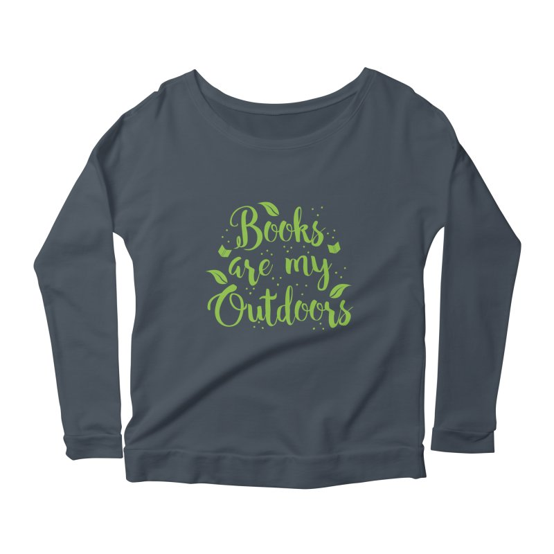 Books are my outdoors Women's Longsleeve Scoopneck  by JAZZYDEVIL DESIGNZ