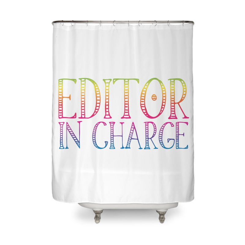 Editor in charge Home Shower Curtain by JAZZYDEVIL DESIGNZ