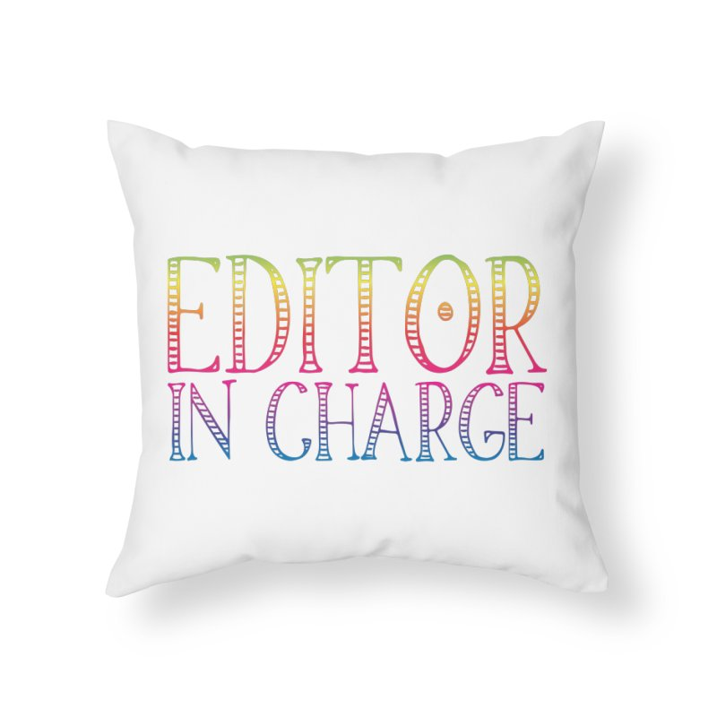 Editor in charge Home Throw Pillow by JAZZYDEVIL DESIGNZ