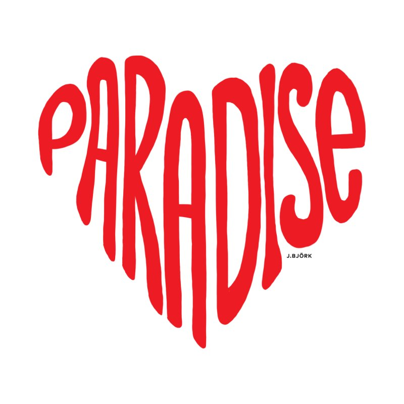 Paradise Love by J.BJÖRK: minimalist printed artworks