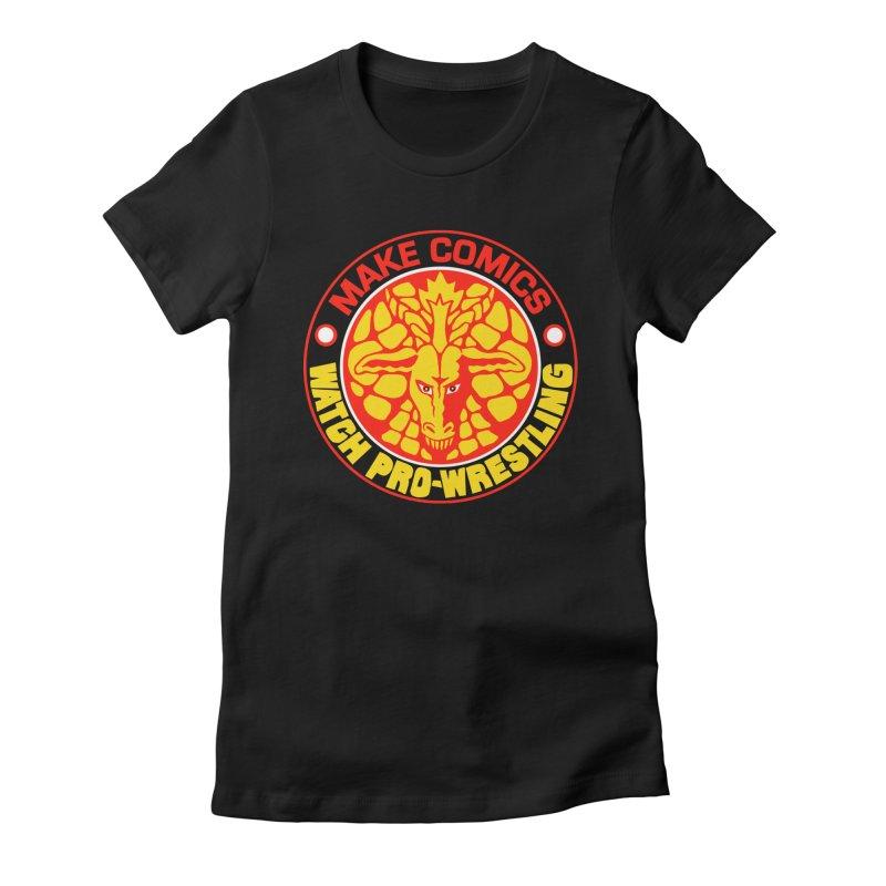 Make Comics, Watch Pro Wrestling Women's Fitted T-Shirt by JB Roe Artist Shop