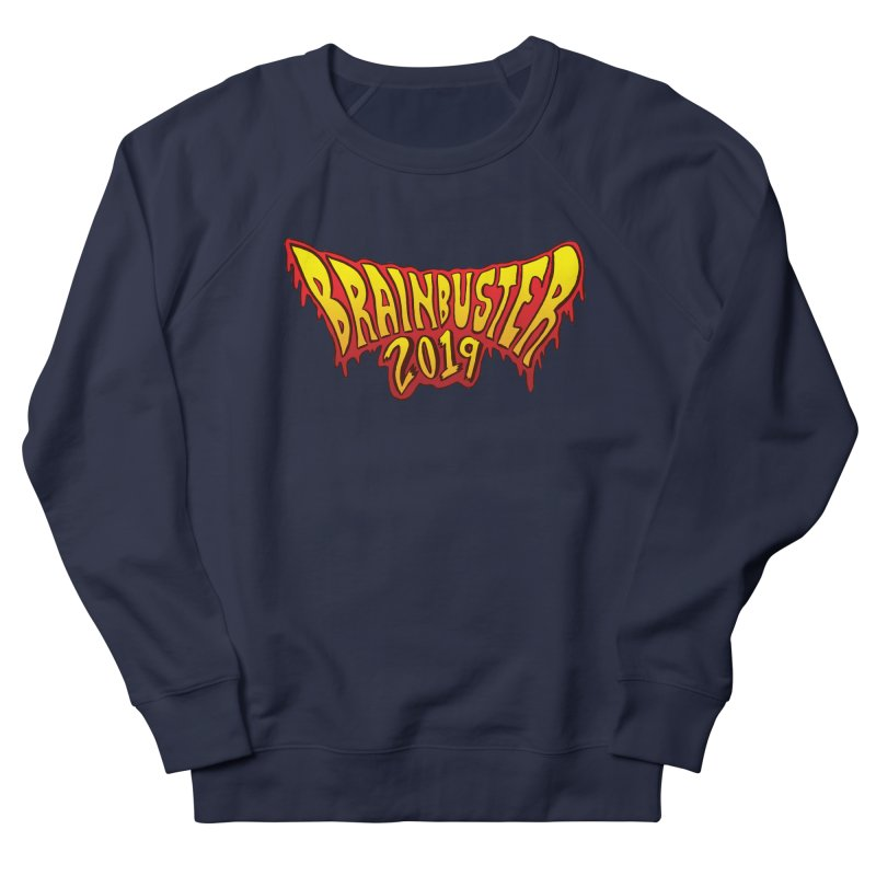 BRAINBUSTER 2019 Logo Women's French Terry Sweatshirt by JB Roe Artist Shop