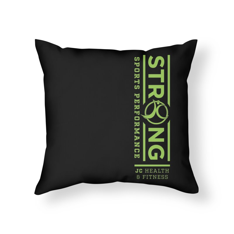 JC Strong Home Throw Pillow by JC Heath and Fitness