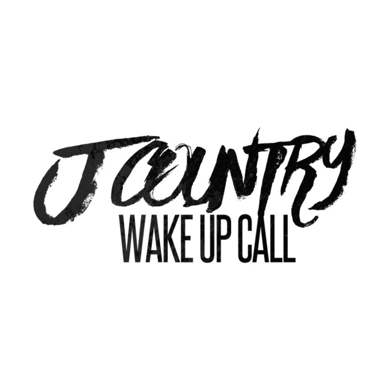 J Country | Wake Up Call Tee Men's T-Shirt by jcountry's Artist Shop