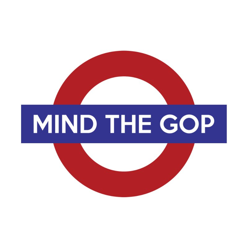 Mind The GOP None  by J D STONE