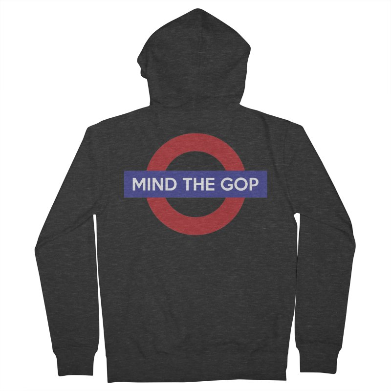Mind The GOP Women's Zip-Up Hoody by J D STONE