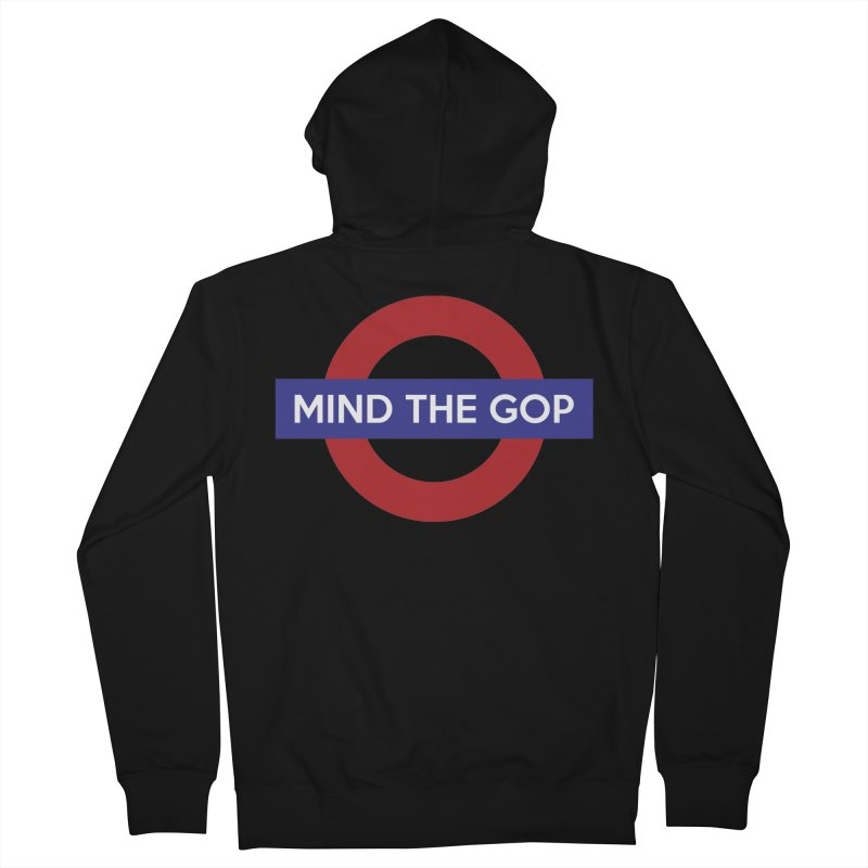 Mind The GOP Men's Zip-Up Hoody by J D STONE