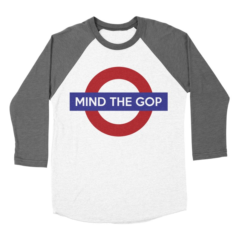 Mind The GOP Women's Baseball Triblend T-Shirt by J D STONE