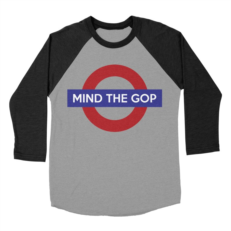 Mind The GOP Women's Baseball Triblend T-Shirt by J D STONE