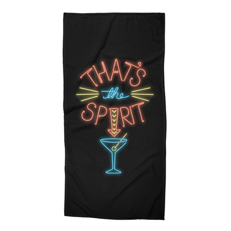 That's The Spirit Accessories Beach Towel by J D STONE