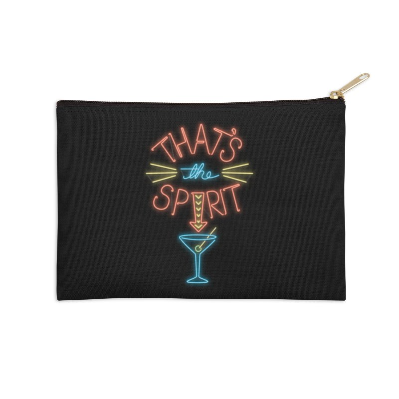 That's The Spirit Accessories Zip Pouch by J D STONE
