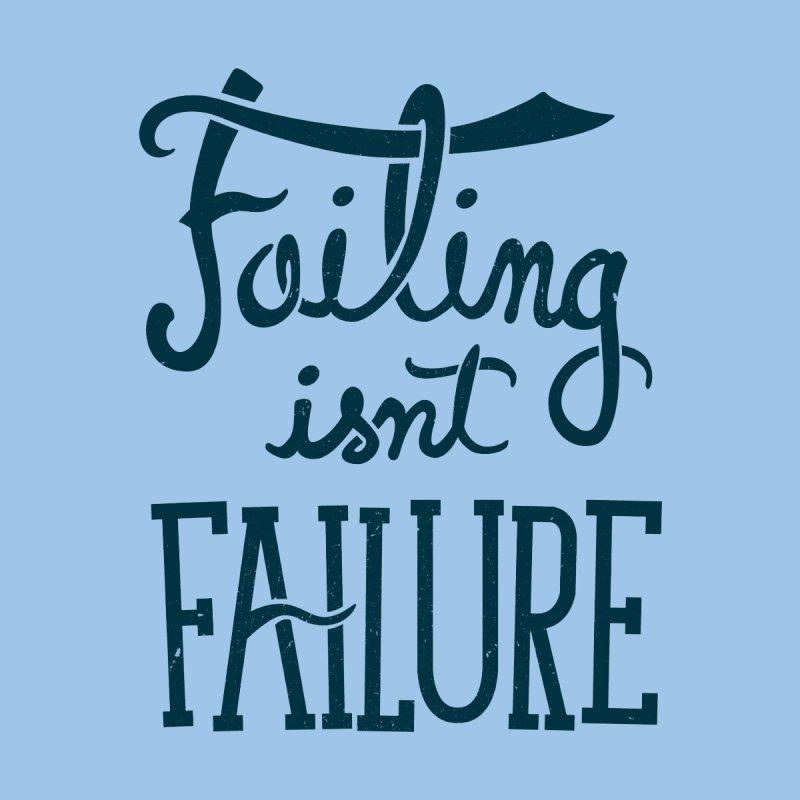 Failure Isn't Failing None  by J D STONE