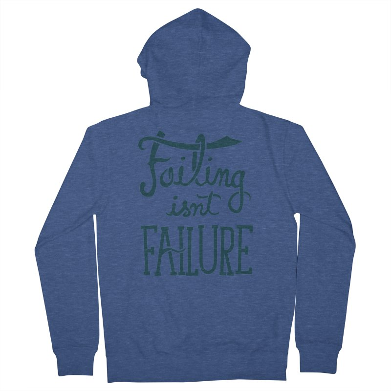 Failure Isn't Failing Men's Zip-Up Hoody by J D STONE
