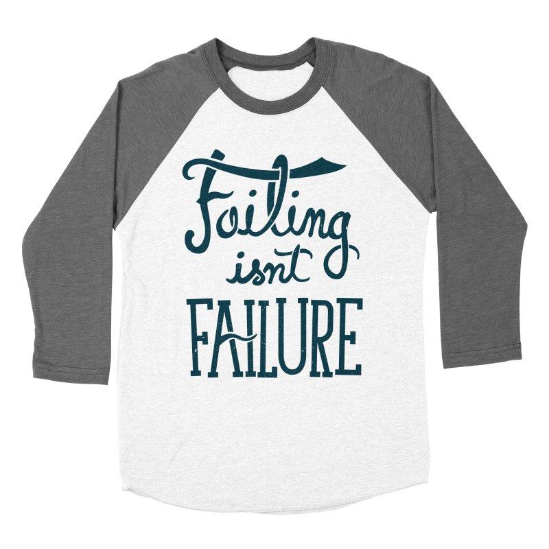 Failure Isn't Failing Women's Baseball Triblend T-Shirt by J D STONE
