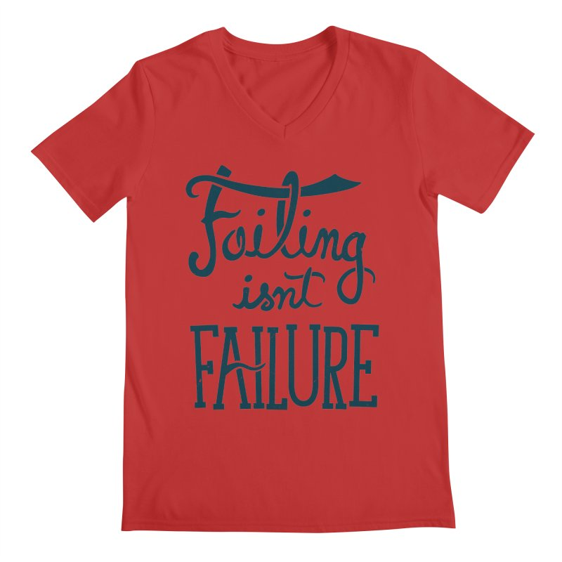 Failure Isn't Failing Men's V-Neck by J D STONE