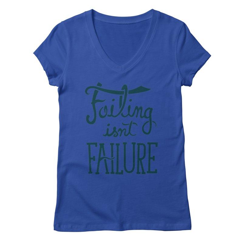 Failure Isn't Failing Women's V-Neck by J D STONE