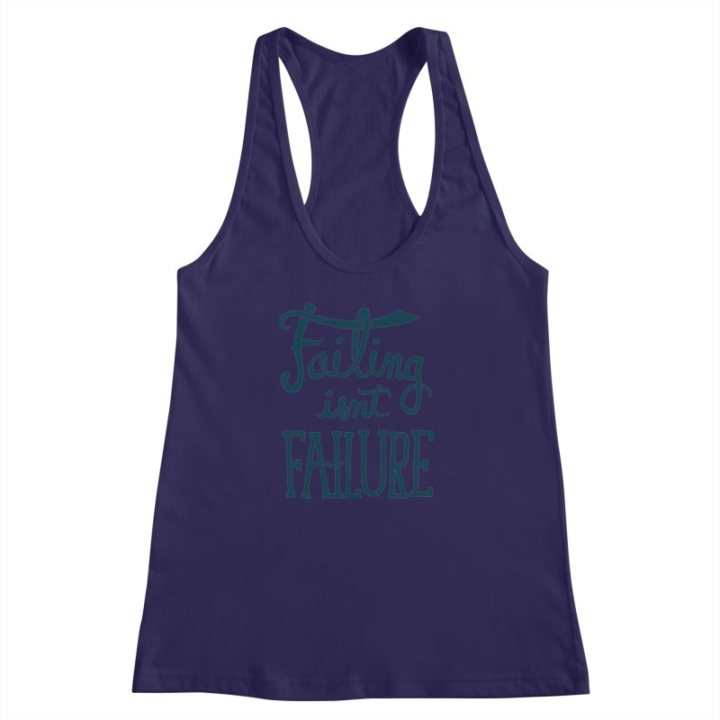 Failure Isn't Failing Women's Racerback Tank by J D STONE