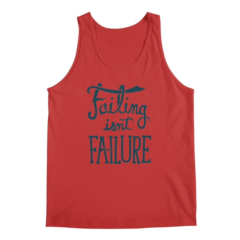 Failure Isn't Failing Men's Tank by J D STONE