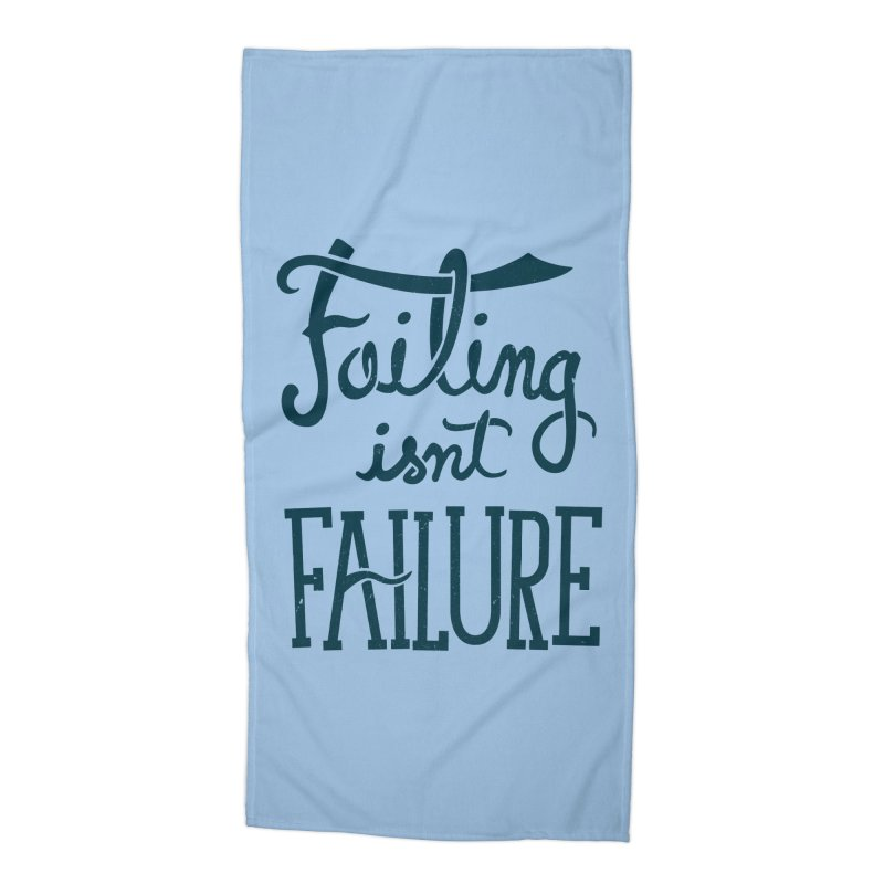 Failure Isn't Failing Accessories Beach Towel by J D STONE