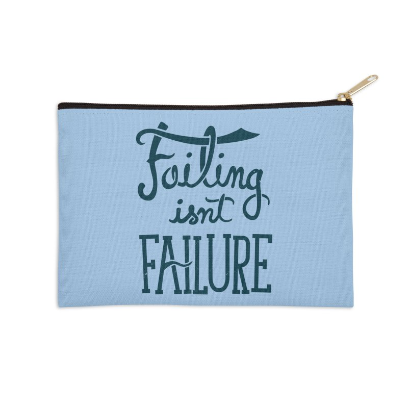 Failure Isn't Failing Accessories Zip Pouch by J D STONE