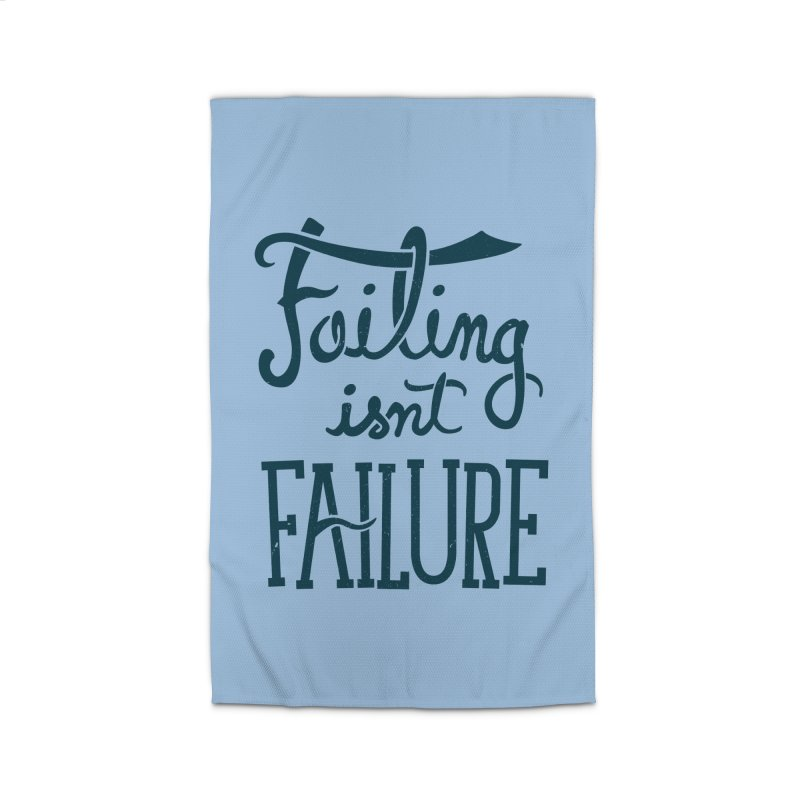 Failure Isn't Failing Home Rug by J D STONE