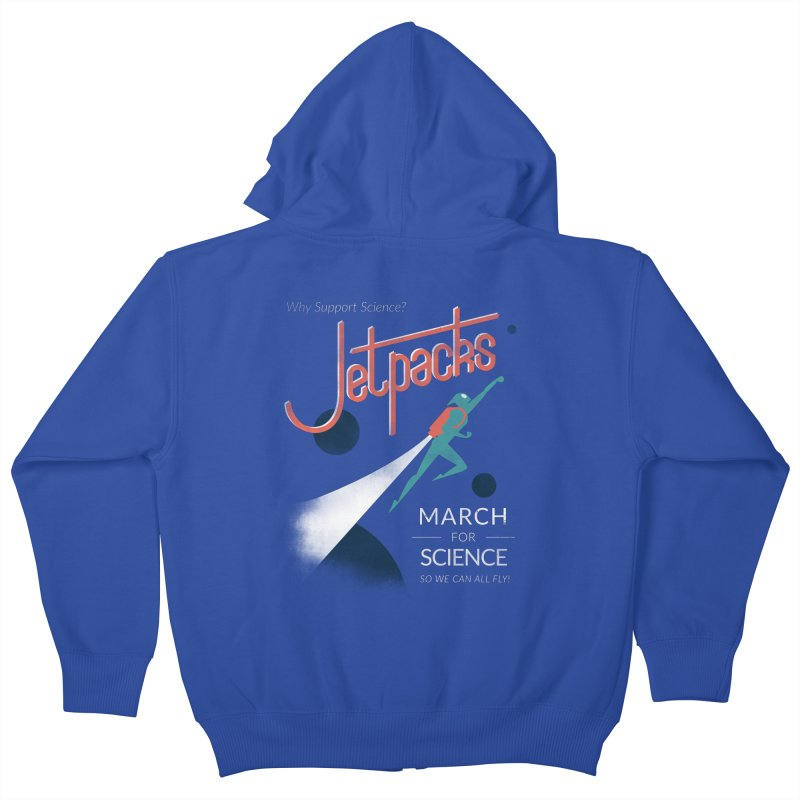 Why Support Science?  Jetpacks! Kids Zip-Up Hoody by J D STONE