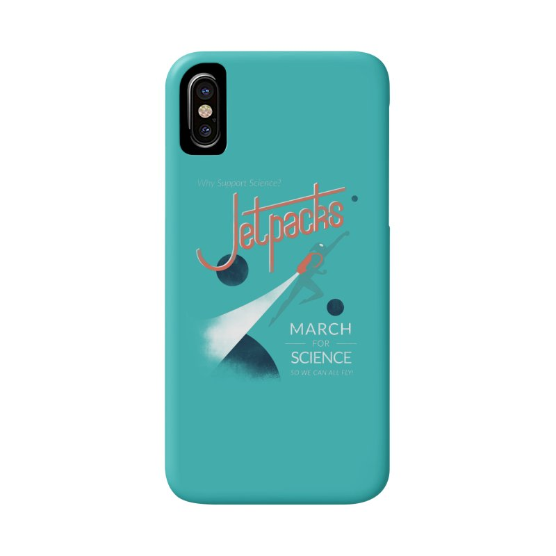 Why Support Science?  Jetpacks! Accessories Phone Case by J D STONE
