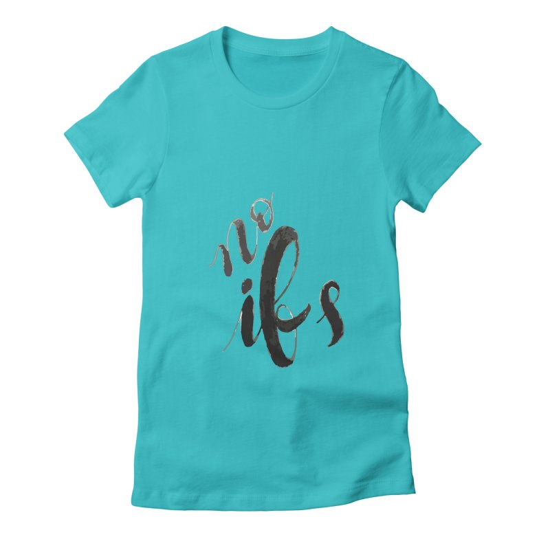 No ifs   by jeannecosta's Shop