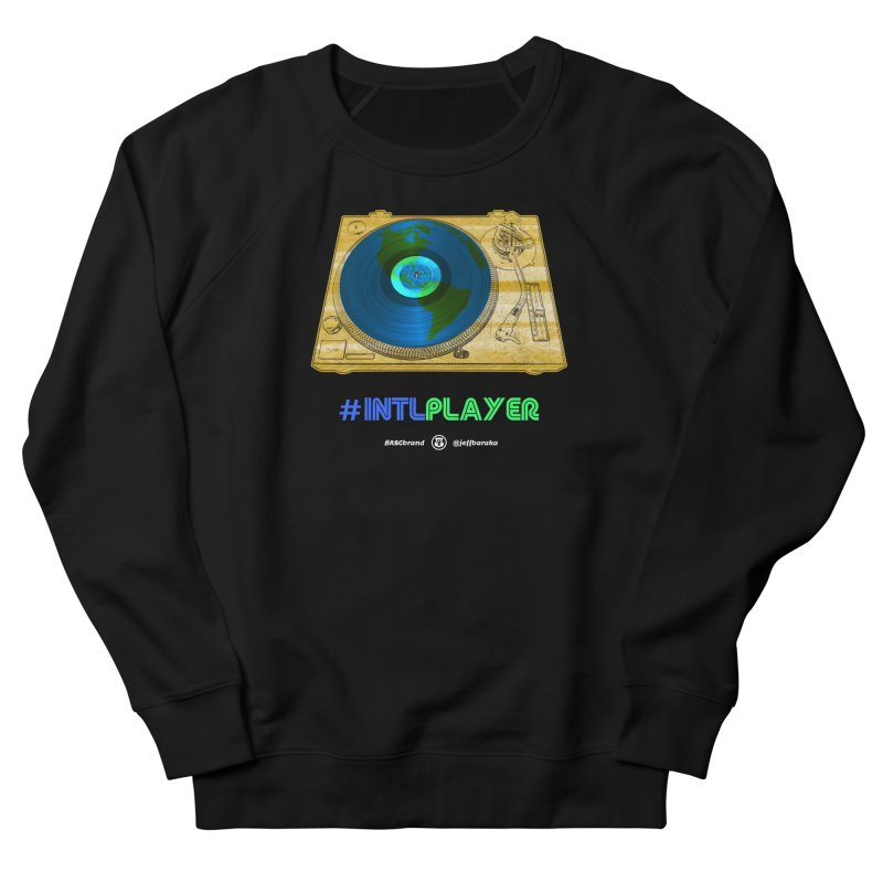 INTLPLAYER B-side Women's French Terry Sweatshirt by Ankh, Shield & Circle