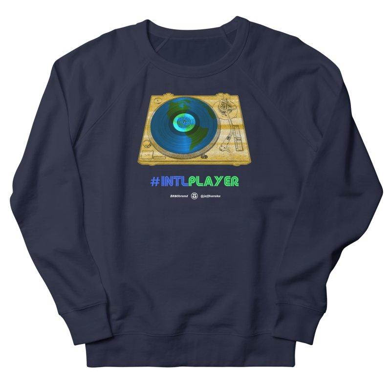 INTLPLAYER B-side Women's French Terry Sweatshirt by Ankh, Shield & Circle