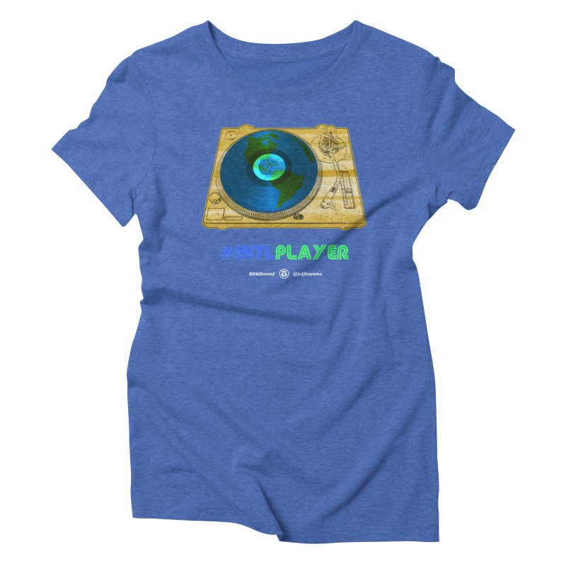 INTLPLAYER B-side Women's Triblend T-Shirt by Ankh, Shield & Circle