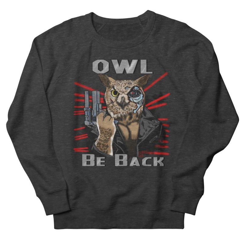 Owl Be Back Men's Sweatshirt by jeffcarpenter's Artist Shop