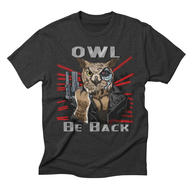 Owl Be Back Men's Triblend T-Shirt by jeffcarpenter's Artist Shop