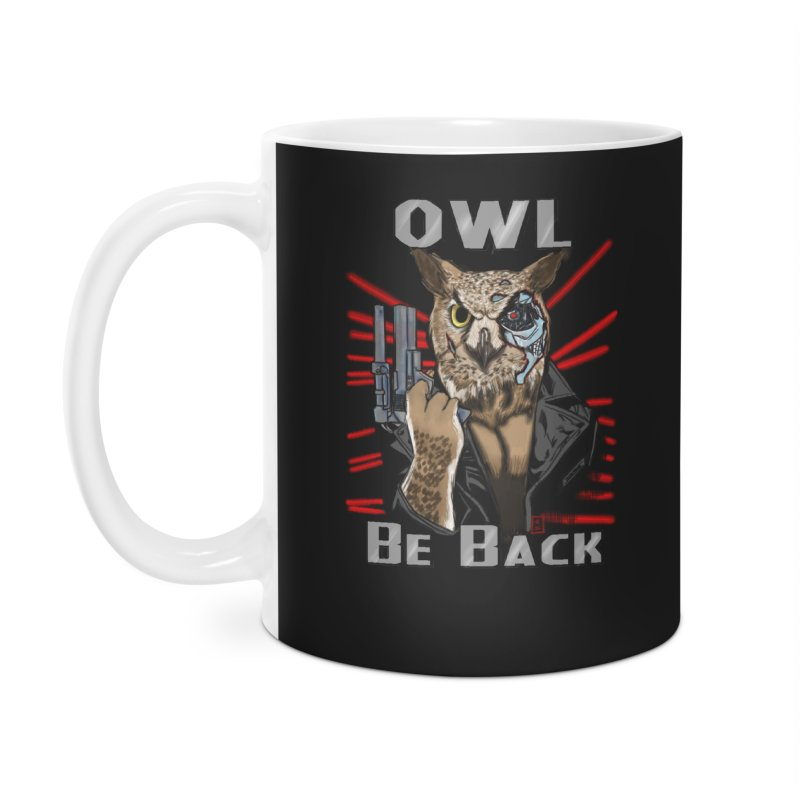 Owl Be Back Accessories Mug by jeffcarpenter's Artist Shop