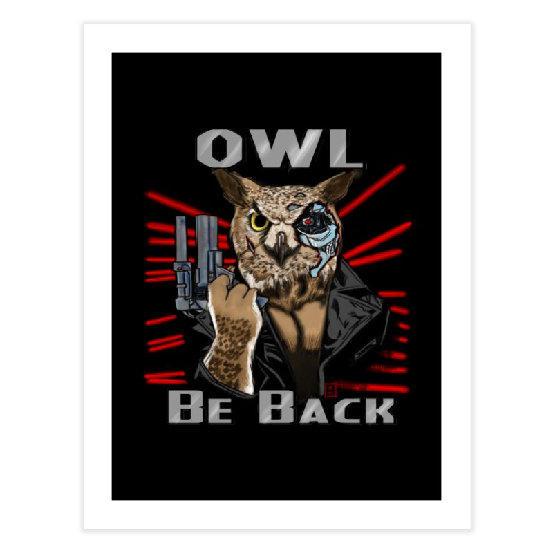 Owl Be Back Home Fine Art Print by jeffcarpenter's Artist Shop