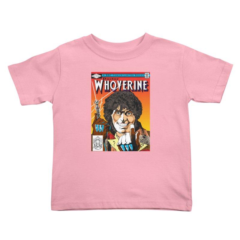 Doctor Whoverine Kids Toddler T-Shirt by jeffcarpenter's Artist Shop